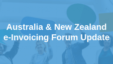 Quick Update from Last Week's A-NZ e-Invoicing Forum