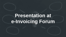 Karen Lay-Brew's Presentation at e-Invoicing Forum
